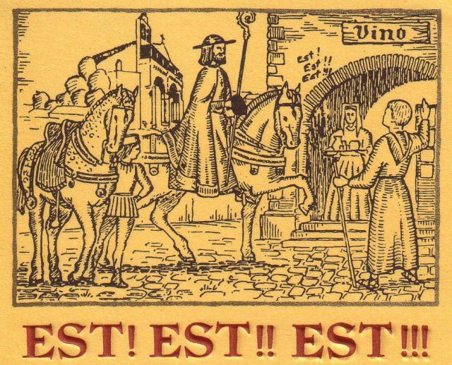 Morire per il troppo bere: la leggenda dell' Est! Est!! Est!!! di Montefiascone.